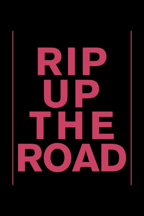Ver Rip Up The Road Duplicado Completo