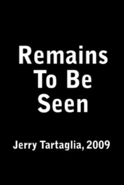 Remains To Be Seen poster