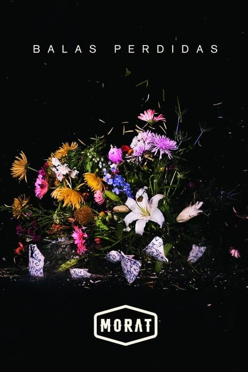 Morat: Balas Perdidas (2021) Poster