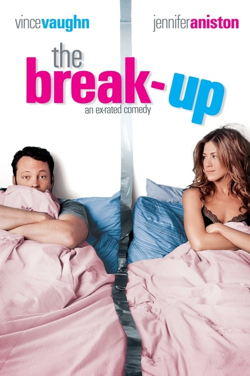 Streaming The Break-Up (2006) Best Quality Movie