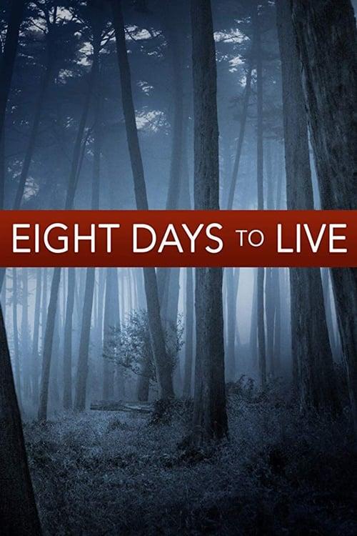 Assistir Eight Days to Live Em Português