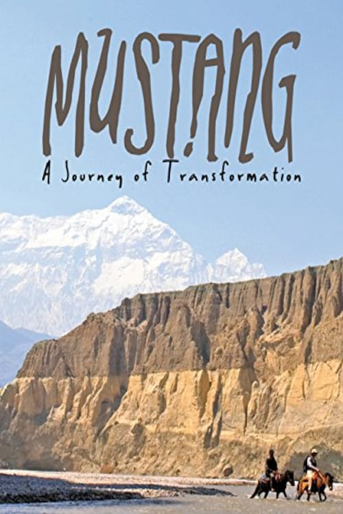 Mustang: Journey of Transformation ( Mustang: Journey of Transformation )