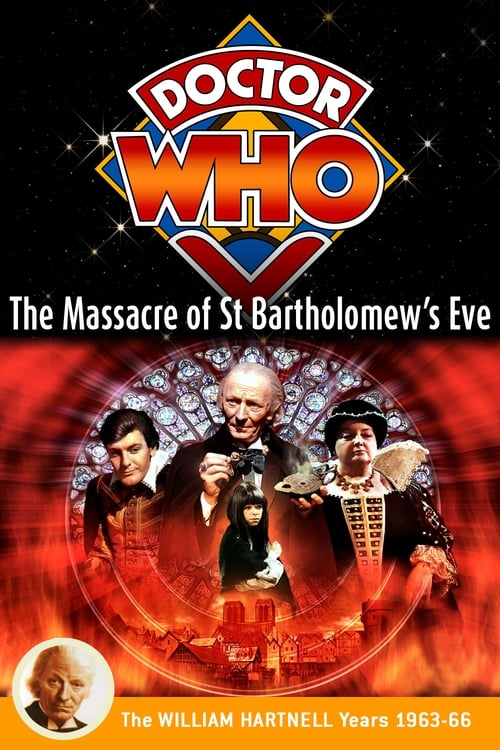 مشاهدة Doctor Who: The Massacre of St Bartholomew's Eve مجانا على الانترنت