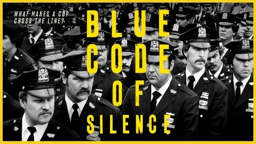 Blue Code of Silence What