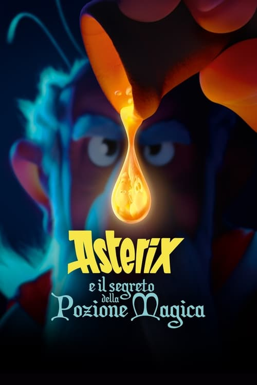 Asterix e il segreto della pozione magica film en streaming