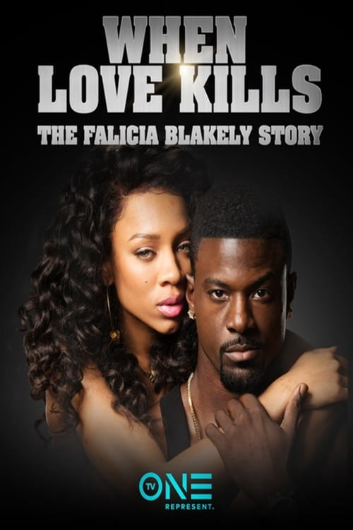 When Love Kills: The Falicia Blakely Story En Stream vf Gratuit