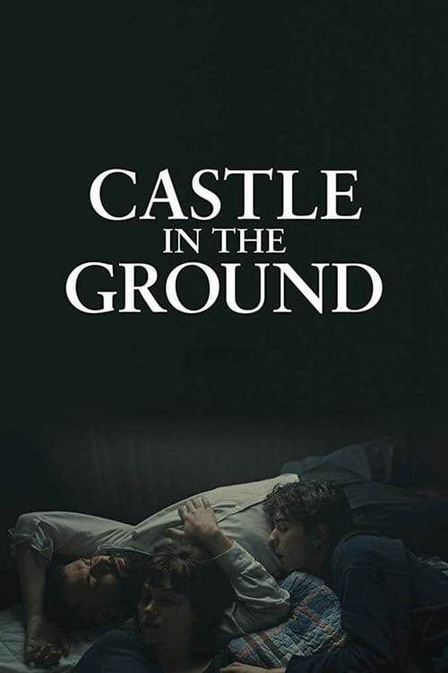 Streaming Castle in the Ground (2019) Movie Free Online