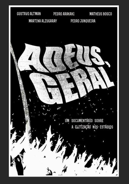 Adeus, Geral (2016)