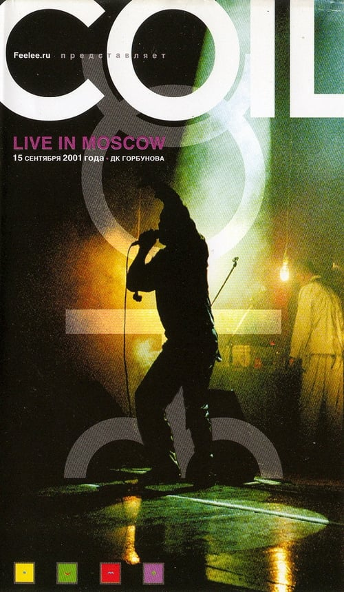Coil – Live In Moscow 2001 (2002)