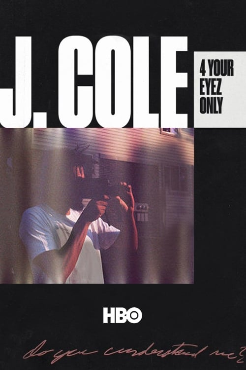 Ver pelicula J. Cole: 4 Your Eyez Only Online