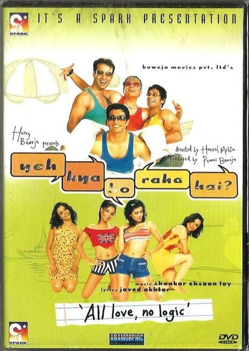 Yeh Kya Ho Raha Hai film en streaming