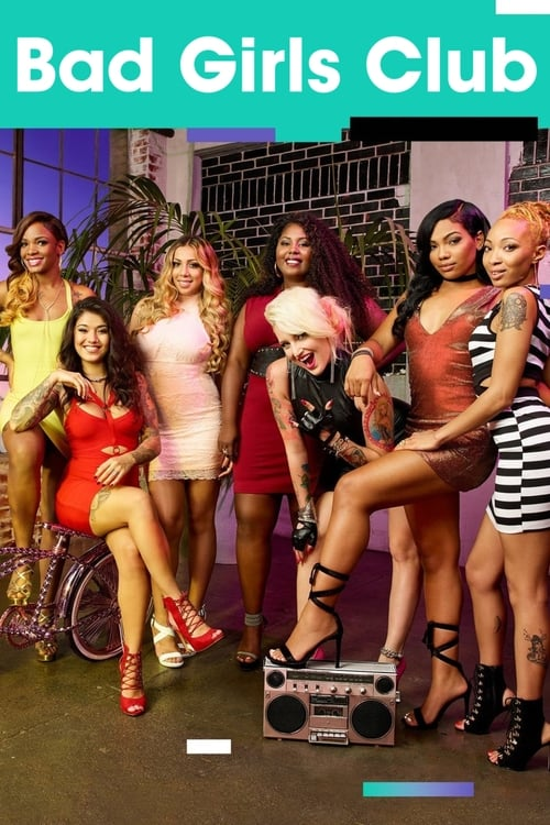 Bad Girls Club (2006)