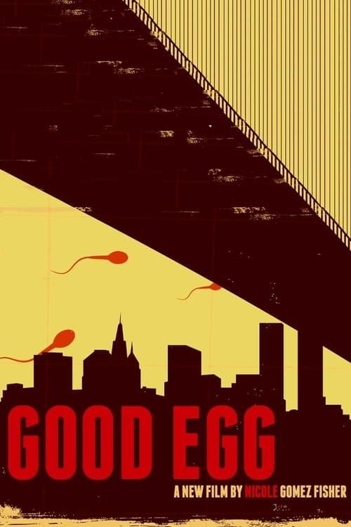 Watch Good Egg Online