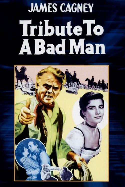 Assistir Filme Tribute to a Bad Man Em Boa Qualidade Hd 720p