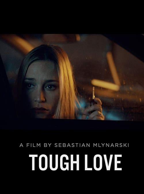 Tough Love (2018)