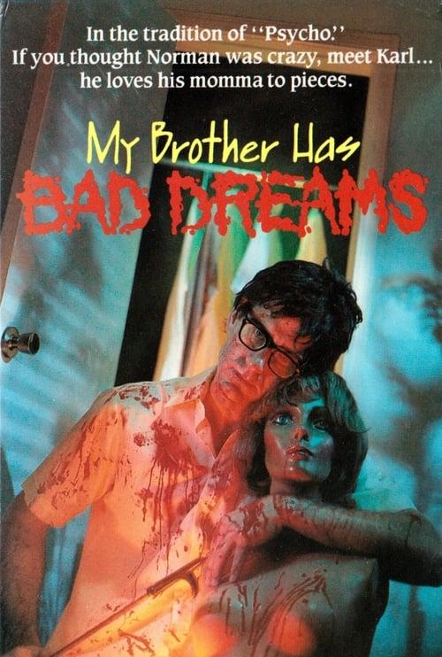 فيلم My Brother Has Bad Dreams مع ترجمة