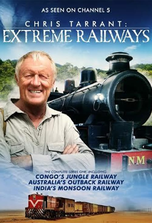Chris Tarrant: Extreme Railways (2012)
