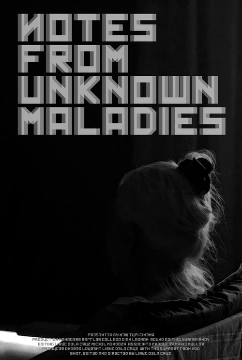 Notes from Unknown Maladies (2018)