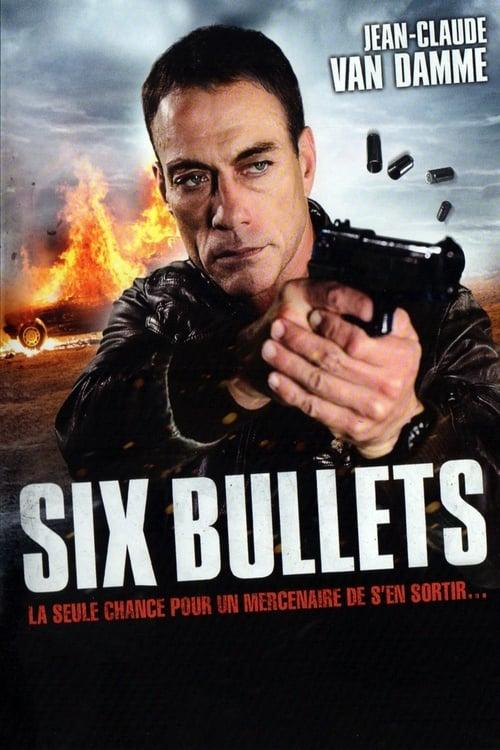Visualiser Six Bullets (2012) streaming fr