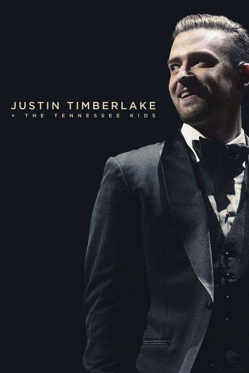 Justin Timberlake + The Tennessee Kids (2016) Poster