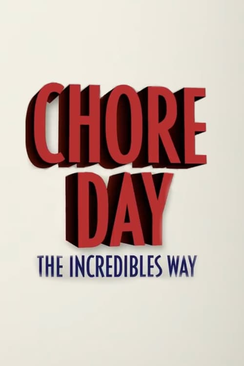 Chore Day: The Incredibles Way