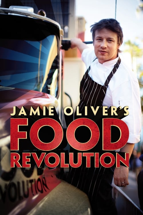 Jamie Oliver's Food Revolution (2010)