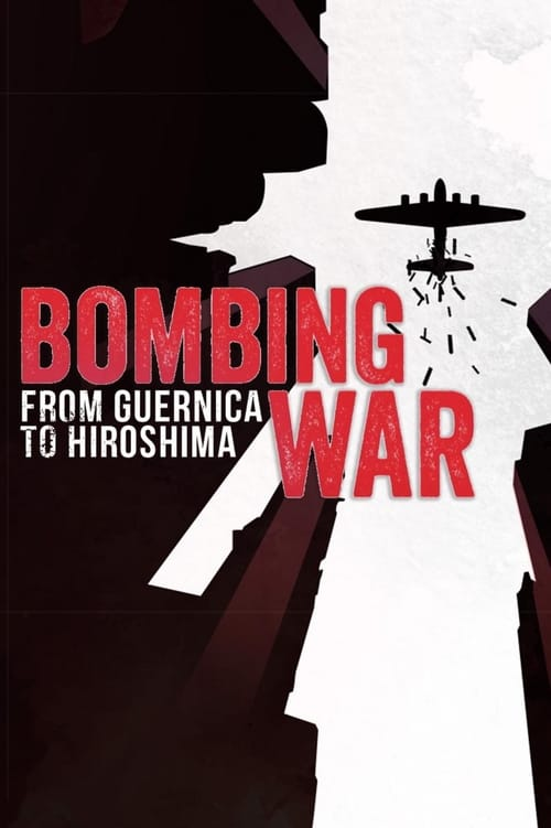 undefined ( Bombing War: From Guernica to Hiroshima )