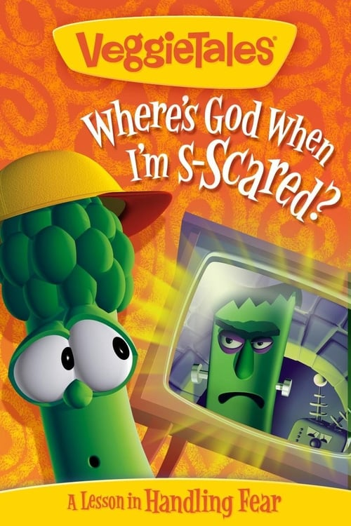 Regarde VeggieTales: Where's God When I'm Scared En Bonne Qualité Hd 720p