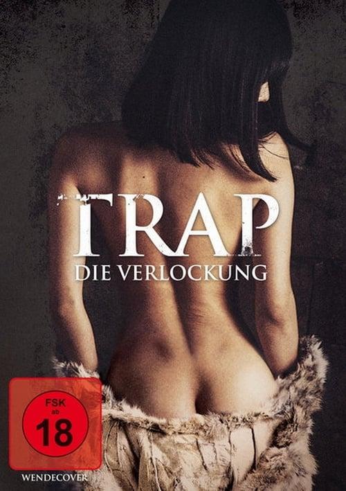 Ver pelicula The Trap - Die Verlockung Online
