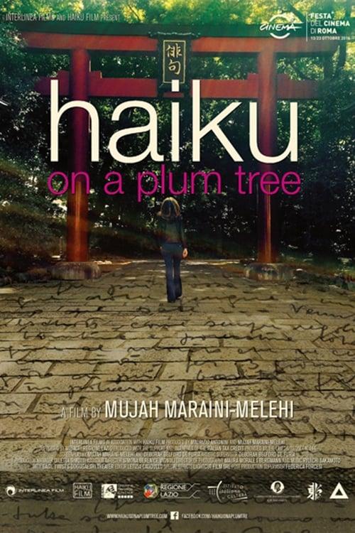 Haiku On A Plum Tree (2017)