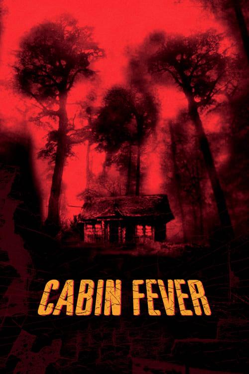 Cabin Fever Film Plein Écran Doublé Gratuit en Ligne FULL HD 1080