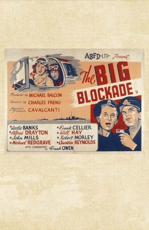 Lataa Elokuva The Big Blockade Täysin Ilmaiseksi