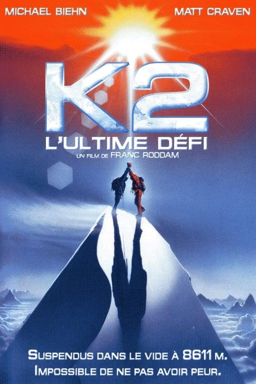 K2, l'ultime défi Streaming VF