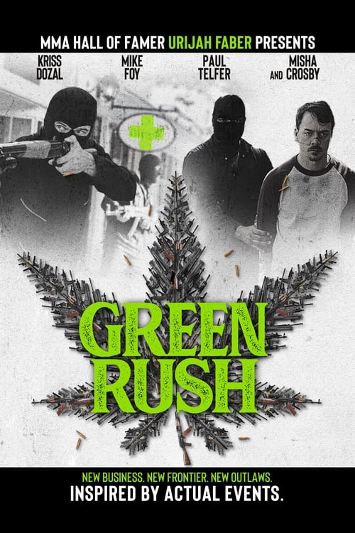 Watch Green Rush Online Deadline