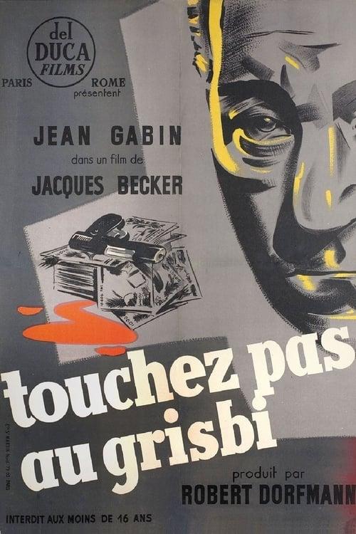 Regarder Le Film Touchez pas au grisbi Entièrement Doublé