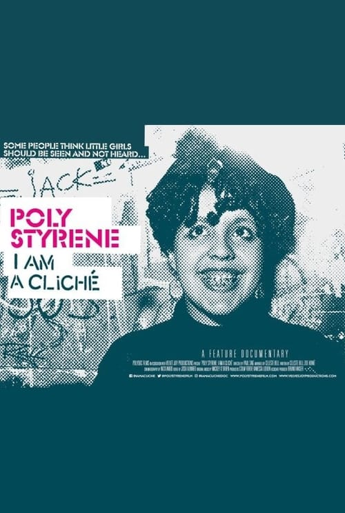 Watch 'Poly Styrene: I Am A Cliché' Live Stream Online
