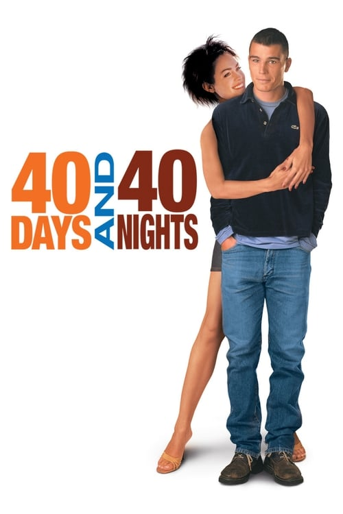 40 Days and 40 Nights film en streaming