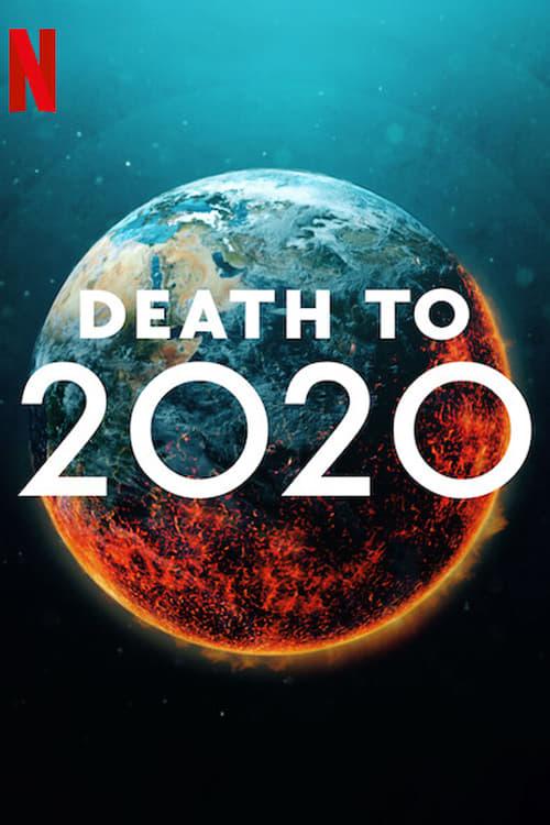 Watch Death to 2020 Online TVLine