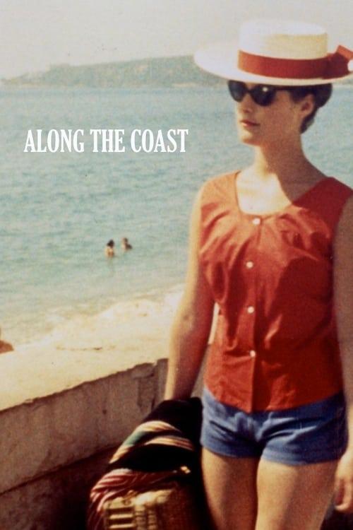 Along the Coast ( Du côté de la côte )