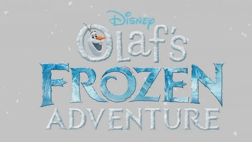 Watch Olaf's Frozen Adventure 2017 Online MOJOboxoffice