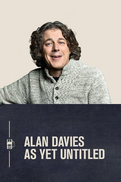 Alan Davies: As Yet Untitled (2014)