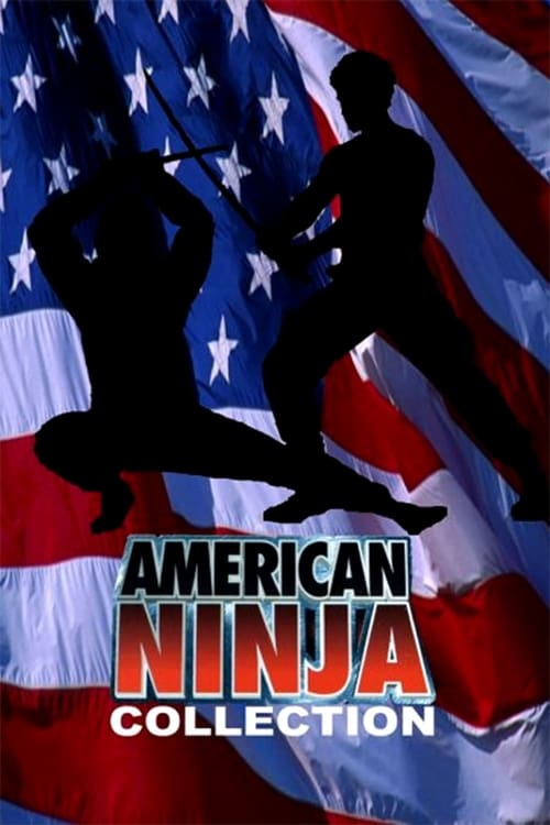 American Ninja Collection (1985-1993) — The Movie Database ...