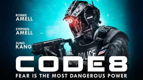 Code 8 - Fear is the most dangerous power - Azwaad Movie Database