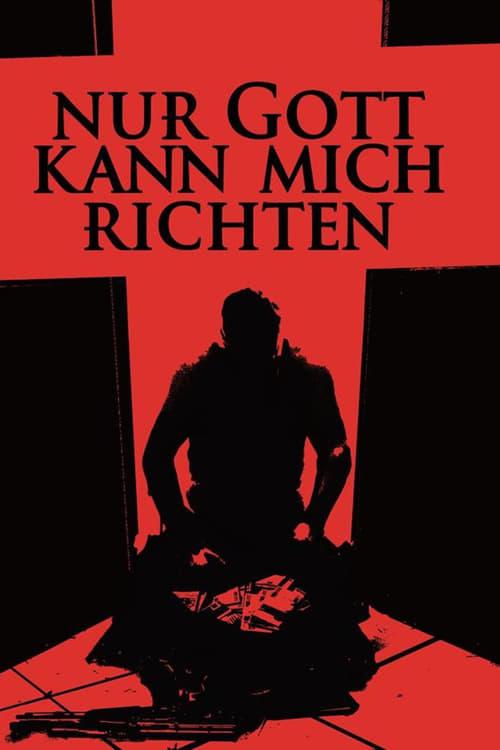 Nur Gott kann mich richten Deutsch Film Live Dämpfen