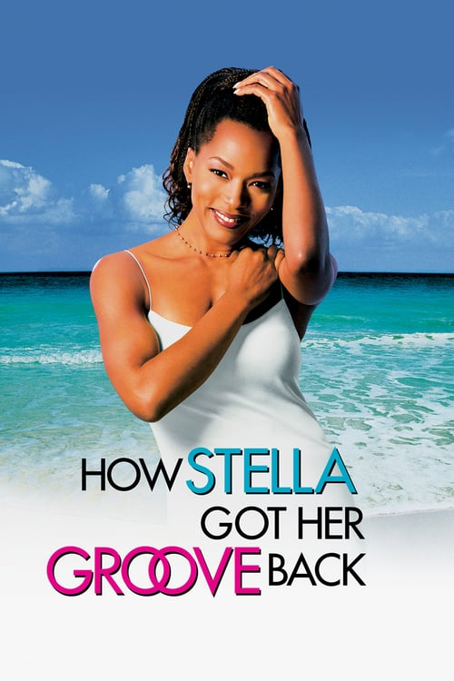 How Stella Got Her Groove Back - Poster