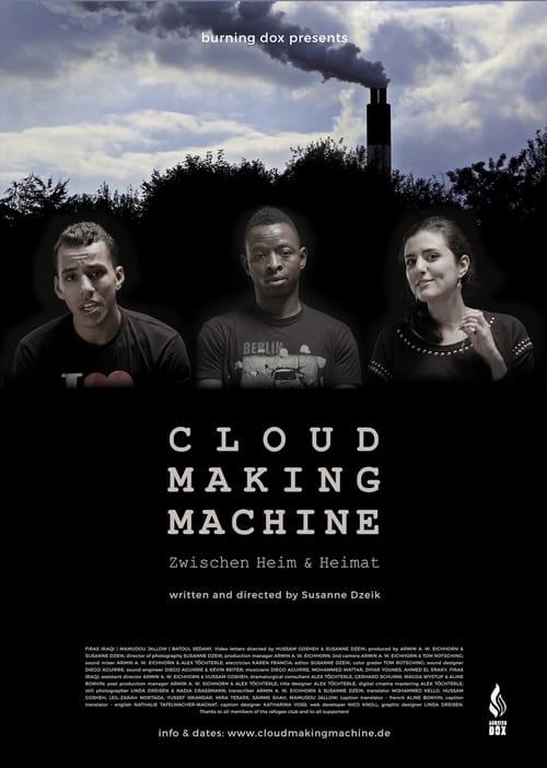 Cloud Making Machine (2017)