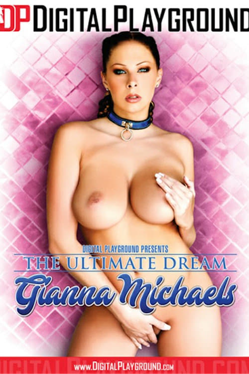 The Ultimate Dream: Gianna Michaels