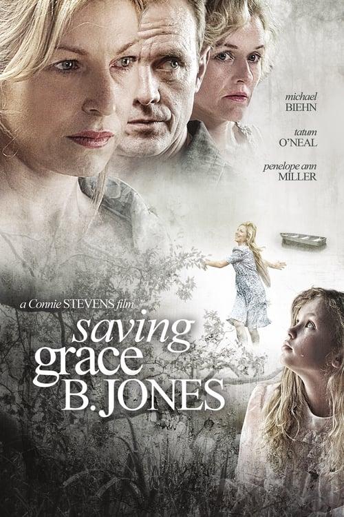 Saving Grace B. Jones (2009)