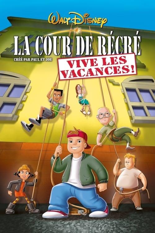[1080p] La cour de récré, Vive les vacances ! (2001) streaming vf