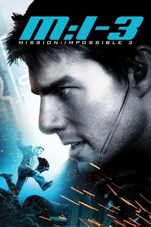 Mission: Impossible III film en streaming